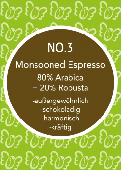 "Espresso Nr 3 ""MONSOON"""